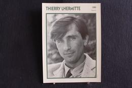 Sp-Acteur,et Comédien De Théâtre Français -1980 - Thierry Lhermitte, Né Le 24 Novembre 1952 à Boulogne-Billancourt . - Acteurs