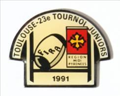 Pin's TOULUSE (31) - 23° TOURNOI JUNIORS - 1991 - Logo FIRA - Croix Occitane - Ballon Et But De Rugby - Ferrier - I514 - Rugby