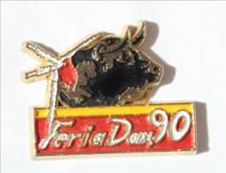 Pin's FERIA DAX 90 - Tête De Taureau - Banderilles - I564 - Feria - Corrida
