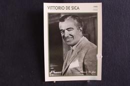 Sp-Acteur,metteur En Scène Italien,1945-Victtorio De Sica, Né à Sora (Italie),en 1901, Mort En 1974 à Neuilly-sur-Seine - Acteurs