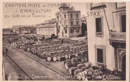 CPA : Sfax (Tunisie) Chambre De Commerce : Le Quai Du Commerce Exportation Des Huiles D'olives   Bat Des Duanes - Tunisia