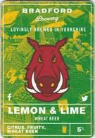 BRADFORD BREWERY (BRADFORD, ENGLAND) - LEMON & LIME WHEAT BEER - PUMP CLIP FRONT - Signs