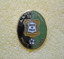 AS Tutto Cuoio Ponte Egoda Pisa Calcio Distintivi FootBall Soccer Pin Spilla Pins Italy - Calcio