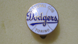 Baseball Club Dodgers Torino Distintivi FootBall Soccer Pin Spilla Pins Italy Conio Pagani - Calcio