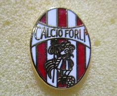 Calcio Forli Distintivi FootBall Soccer Pin Spilla Pins Italy - Calcio
