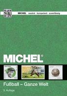Michel Motivkatalog Fußball - Ganze Welt 2016 3. Auflage Portofrei! Neu - Alemania