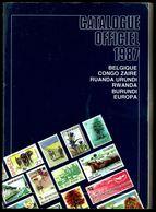Catalogue Officiel C.O.B.   (FR) 1987 - Timbres De Belgique, Congo, Burundi, Ruanda-Urundi, Burundi, Katanga, EUROPA. - Bélgica