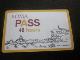 ROMA Titre De Transport PASS 48H Voyages BUS-TRAMWAY-MÉTRO+ENTRY VISITES MUSÉES BIGLIETTO- BILLET TICKET ROME MAP ITALIA - Biglietti Di Trasporto