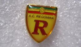 AC Reggiana Calcio Reggio Emilia Distintivi FootBall Soccer Spilla Pins Italy Ufficiale - Calcio