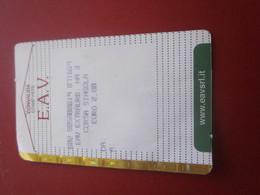 E.A.V. PASS RAILWAY TRENO FERROVIARIO Titre De Transport  TRAMWAY METRO Europe BIGLIETTO-BILLET TICKET-ITALIA- ITALIE - Biglietti Di Trasporto