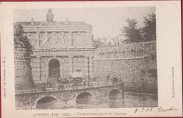 Spaanse Omwalling Antwerpen Anvers La Deuxieme Porte St Georges Leopoldplaats Sint Jorispoort (zeer Goede Staat) - Antwerpen