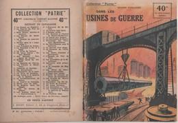 MILITARIA GUERRE 1914 1918 - DANS LES USINES DE GUERRE ( RAUCOURT, LE CREUSOT... ) MAXIME VUILLAUME, COLLECTION PATRIE - 1914-18