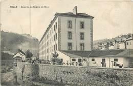 19 Corrèze :  Tulle  Caserne Du Champ De Mars   Réf 6930 - Tulle