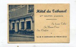 Carte Pub : Mortagne Au Perche  Hotel Du Tribunal Mme Maupoix Format 130*82 Mm    VOIR DESCRIPTIF  §§§ - Other