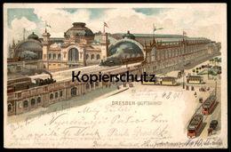 ALTE ORIGINAL LITHO POSTKARTE DRESDEN HAUPTBAHNHOF Bahnhof Station Gare Dampflok Tram Locomotive Ansichtskarte Postcard - Dresden