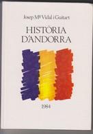 Historia D' Andorra . Josep Ma Vidal I Guitard. 1984. N° 424 .imprimé à Barcelona - Other