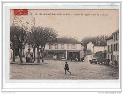 LA CELLE SAINT CLOUD - Place De L'Eglise Et Rue De La Mairie - Très Bon état - Francia