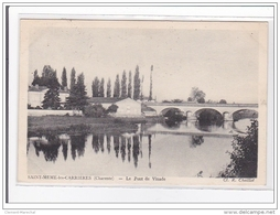 SAINT-MEME-les-CARRIERES : Le Pont De Vinade - Tres Bon Etat - Francia