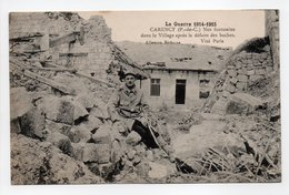 - CPA CARENCY (62) - La Guerre 1914-15 - Nos Fantassins Dans Le Village Après La Défaite Des Boches - Photo Allemon - - Francia