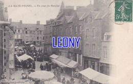 CPA De  LA HAYE PESNEL  (50) -  Un JOUR De MARCHE - Collection LANDRIEVE - ANIMATIONS-1907 - Sonstige Gemeinden