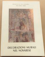 DECORAZIONI MURALI NEL NOVARESE- EDIZIONE PROV. DI NOVARA ( CART 70) - Decoration