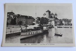 Annecy  Le Port Et Le Chateau - Annecy