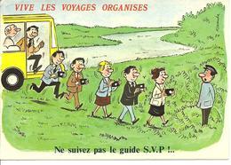 HUMOUR - Vive Les Voyages Organisés - Humor