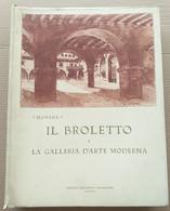 IL BROLETTO DI NOVARA) EDIZIONE 1930 -GALLERIA D'ARTE MODERNA (10819) - Libri, Riviste, Fumetti