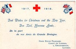 (122) CPA Croix Rouge Francaise Comité De Londres 1917.1918 Bon Noel De La Part De Vos Amis De Grande Bretagne(Bon Etat) - Rotes Kreuz