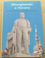 RISORGIMENTO DI NOVARA -SVILUPPO DELLA CITTà (10819) - Libri, Riviste, Fumetti