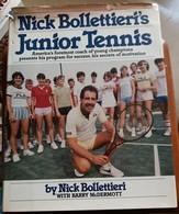 C1  NICK BOLLETTIERI S JUNIOR TENNIS 1984 Relie ILLUSTRE EN ANGLAIS - Deportes