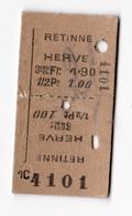 SNCB Histoire De La Ligne 38 Ticket De Chemin De Fer Vers Les Années 40  De La Gare De Retinne Vers Herve / RARE - Railway