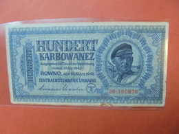 3eme REICH (TERRITOIRES OCCUPES) 100 KARBOWANEZ 1942 CIRCULER - [ 9] Duitse Bezette Gebieden