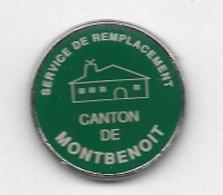 Pin's  Ville  Service  De  Remplacement  Canton  De  MONTBENOIT  ( 25 ) - Villes