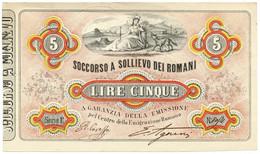 5 LIRE SOCCORSO A SOLLIEVO DEI ROMANI 30/04/1867 SUP- - Italia