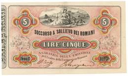 5 LIRE EMESSO SOCCORSO A SOLLIEVO DEI ROMANI 30/04/1867 SUP- - Italia