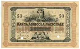 50 LIRE BANCA AGRICOLA NAZIONALE - SPECIMEN 01/06/1870 QFDS - Altri