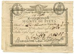 25 BAJOCCHI VALORE IN LETTERE MONTE DI PIETA' (VALORE IN LETTERE) - (RIF. CRAPANZANO SM 78) DAL 14/08/1798 BB/SPL - Italia