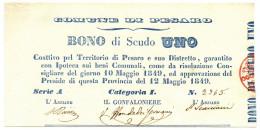 1 SCUDO COMUNE DI PESARO - MATRICE BONO DI SCUDO UNO 12/05/1849 QFDS - Italia