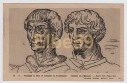 Philippe Le Bon Et Charles Le Téméraire, Dessin De L'époque, Neuve - Case Reali