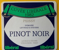 11429 -  Cuvée Libérale 1982 Pinot Noir De Peissy  Suisse Pour Parti Libéral - Politica (vecchia E Nuova)