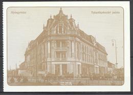 Hungary, Nyiregyhaza, Saving Bank, Around 1910, Reprint. - Hongrie