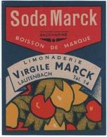 ETIQUETTE. LAUTENBACH (68)  SODA MARCK SACCHARINE. LIMONADERIE VIRGILE MARCK. - Etiquettes
