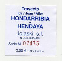 Ticket De Bateau (aller Simple) De Hondarribia Vers Hendaye (Euskadi, Pays Basque) Société Jolaski - Billets D'embarquement De Bateau