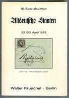 18. Kruschel Auktion 1983 Altdeutsche Staaten Nebst Ergebnisliste - Auktionskataloge