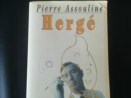 HERGÉ AUTEUR BANDES DESSINÉES TINTIN BELGIQUE LIVRE  BIOGRAPHIE DE GEORGES RÉMI PAR PIERRE ASSOULINE - Hergé