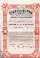 VIILE DE LIEGE 1919  -  Obligation Au Porteur De 500 FR - Liege