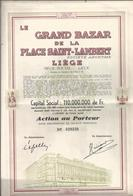 GRAND BAZAR DE LA PLACE SAINT-LAMBERT  à LIEGE -  Action Au Porteur - Liege