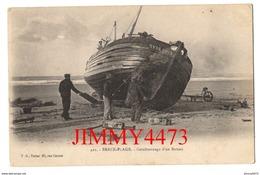 CPA - Goudronnage D'un Bateau, Bien Animé En 1920 - BERCK-PLAGE 62 Pas De Calais - N° 421 - Edit. T. G. Tabac - Berck
