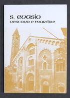 Baiano - S. Evasio Vescovo E Martire - Patrono Casale Monferrato - 1^ Ed. 1969 - Libros, Revistas, Cómics